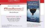 #RomaBarzotta 2 in libreria dal 19 ottobre, il meglio e il peggio della Capitale
