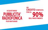 BONUS PUBBLICITÀ: Incentivi per chi investe in pubblicità radiofonica con il riconoscimento di un credito d'imposta fino al 90%