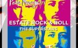 Un estate Rock & Roll PAOLO MENEGUZZI E SIMONE TOMASSINI – THE SUPERSTARS Latlantide