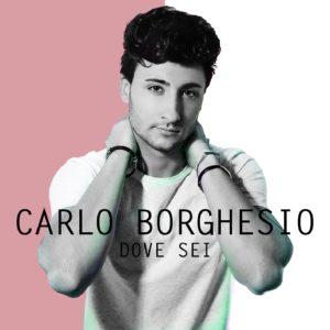 Carlo Borghesio Dove Sei