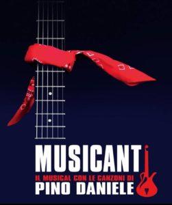 """Posticipato al 12 e al 13 aprile lo spettacolo """"Musicanti"""" il musical con le canzoni di Pino Daniele"""