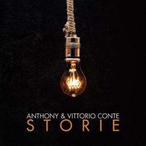 il nuovo singolo di Anthony & Vittorio Conte in arte i Conte Bros.