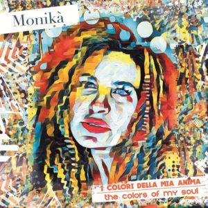 MONIKA', scrittrice, cantautrice, interprete.