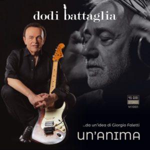 """DODI BATTAGLIA da venerdì 15 marzo in radio il nuovo singolo """"UN'ANIMA"""" firmato insieme a Giorgio Faletti"""