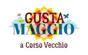 GUSTA MAGGIO A CORSO VECCHIO