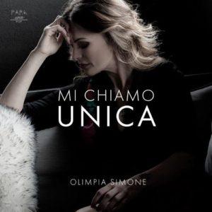 """Olimpia Simone in radio e nei digital store con il singolo """"MI CHIAMO UNICA"""""""