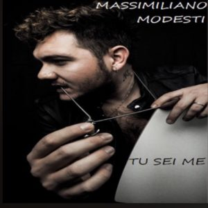 Tu sei me il nuovo singolo di Massimiliano Modesti