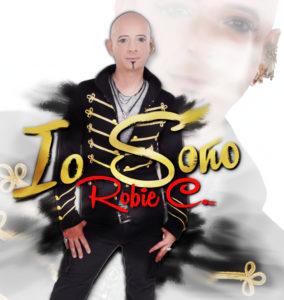 """Robie C. presenta il nuovo singolo """"Io Sono"""""""
