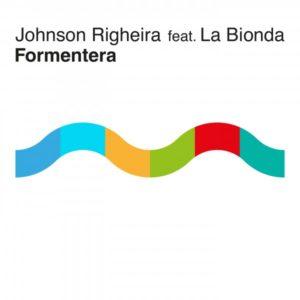 Johnson Righeira Formentera feat.La Bionda