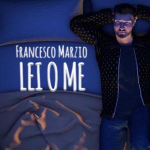 Francesco Marzio - Lei o me