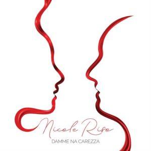 DAMME NA CAREZZA il terzo singolo della cantautrice cantastorie NICOLE RISO
