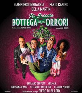 """Al Teatro Lyrick di Assisi Giampiero Ingrassia, Fabio Canino e Belia Martin sono i protagonisti del musical """"La Piccola Bottega degli Orrori"""""""