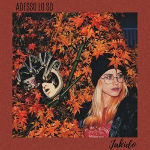 ADESSO LO SO   JAKIDO   ONDESONORE RECORDS