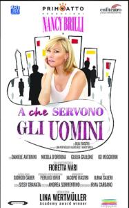 """""""A che servono gli uomini?""""  Al Teatro Lyrick di Assisi va in scena la commedia scritta da Iaia Fiastri"""