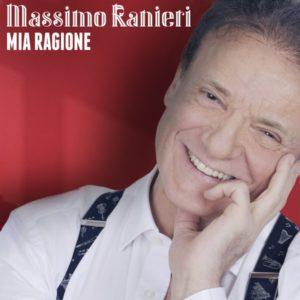 """MASSIMO RANIERI   """"MIA RAGIONE"""""""