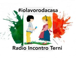#iolavorodacasa Radio Incontro di Terni