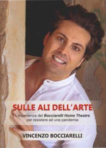"""Vincenzo Bocciarelli  """"Sulle ali dell'arte"""" il suo primo libro ai tempi del lockdown."""