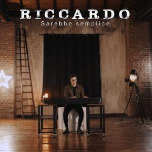 """Riccardo in radio e negli store digitali con il singolo """"Sarebbe semplice"""""""