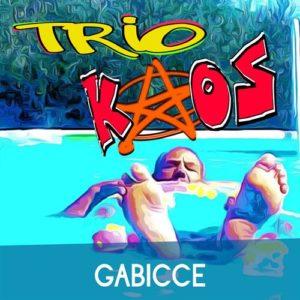 TRIO KAOS con il singolo GABICCE