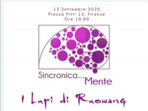 Sincronicamente - I lupi di Ruowang: in Piazza Pitti a Firenze un incontro Sabato 12 Settembre