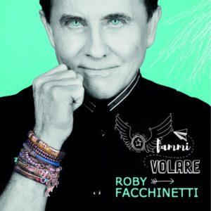 ROBY FACCHINETTI  «Il potere della musica»
