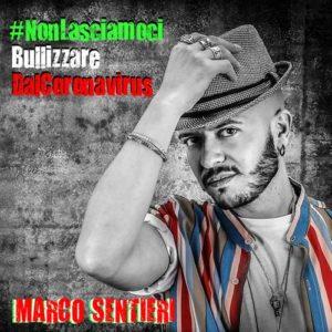 #NonLasciamociBullizzareDalCoronavirus di Marco Sentieri