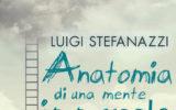 """Luigi Stefanazzi """"Anatomia di una mente immorale"""""""