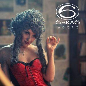 Sara6 disponibile il nuovo singolo ADORO